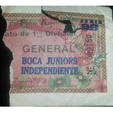 Entrada Boca 2 Independiente 1 Clausura 92