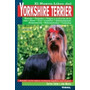 Yorkshire Terrier, Nuevo Libro Del; Ana Mesto