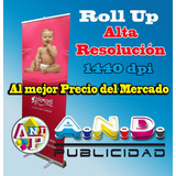 Banner Roll Up 36 Usd Excelente Calidad ,rotulos Lona