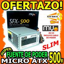 Wow Fuente De Poder 500w Slim Micro Atx Para Pc Computadora