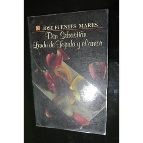 Fuentes Mares Don Sebastian Lerdo De Tejada Y El Amor