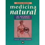 Medicina Natural Al Alcance De Todos Manuel Lezaeta Pdf