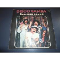 Two Man Sound - Disco Samba * Disco De Vinilo