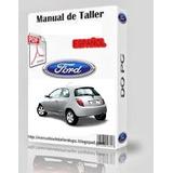 Manual Taller Ford Ka + Regalo+ Diag Elect+despiece. Español