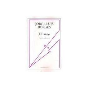 El Tango - Borges, Jorge Luis