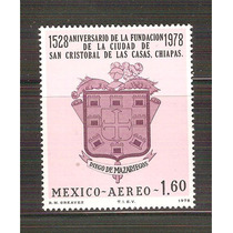 1978 Aniv. Fundación San Cristobal De Las Casas Chiapas Mnh