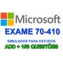 Simulado Microsoft Exame 70-410 Arquivo Vce (+600 Questões)