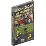 Dvd Mecanização Em Pequenas Propriedades - Envio Gratuito!!!