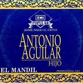 Cd Antonio Aguilar Hijo El Mandil Promo Usado
