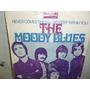 The Moody Blues Never Comes The Day Simple Holandes C/tapa