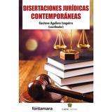 Disertaciones Jurídicas Contemporáneas; Gustavo Envío Gratis