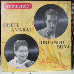 Lp Revivendo Odete Amaral Orlando Silva Poema Imortal
