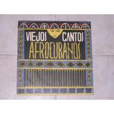 Viejos Cantos Afrocubanos Disco Vinil Lp Acetato Raro