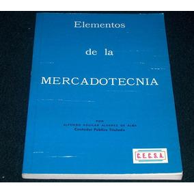 Elementos De La Mercadotecnia Alfonso Aguilar