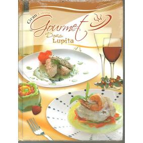 Gran Cocina Gourmet Doña Lupita -ibalpe +3 Libros Pdf Gratis