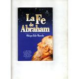 La Fe De Abraham - Obispo Edir Macedo - Unipro Editora
