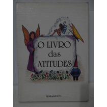 O Livro Das Atitudes - Pensamento - Sônia Café
