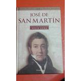 Jose De San Martin. Felix Luna