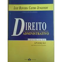 Direito Administrativo Luiz Oliveira Castro 14ª Ed Revista