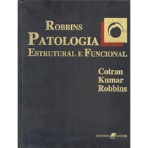 Robbins Patologia Estrutural E Funcional