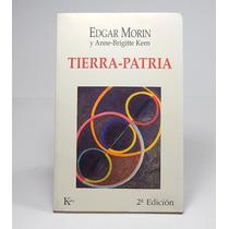 ¨ Tierra-patria Edgar Morin Y Anne-brigitte Kern Kairós Ele4