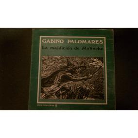 Gabino Palomares-la Maldicion De Malinche Lp