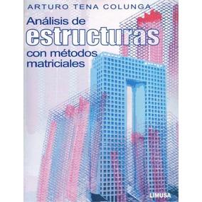 Libro: Análisis De Estructuras Con Métodos Matriciales - Pdf