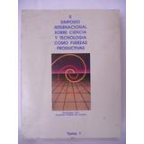 2o. Simposio Internacional Sobre Ciencia Y Tecnología Tomo 1
