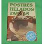 Libro De Cocina Recetario Postres Helados Y Tartas Microcent