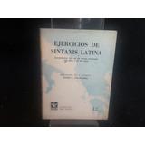 Ejercicios De Sintaxis Latina Esther L Paglialunga P9