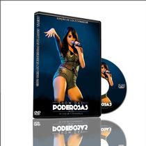 Dvd Anitta Show Das Poderosas 2013