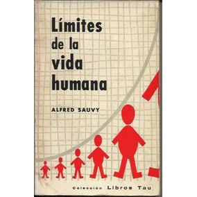 Limites De La Vida Humana - Sauvy