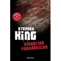 Historias Fantásticas ... Stephen King Dhl
