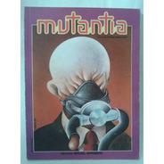 Revista Mutantia. Nº4 Miguel Grinberg. Ediciones Psiconauta