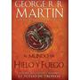 El Mundo De Hielo Y Fuego - George R. R. Martin
