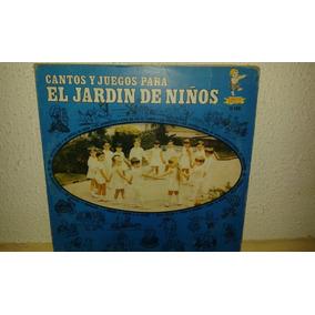 Disco Acetato De Cantos Y Juegos Para El Jardin De Niños