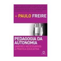 Pedagogia Da Autonomia - Paulo Freire