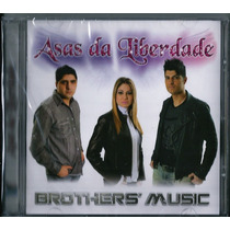 Cd Brothers Music - Asas Da Liberdade (original)