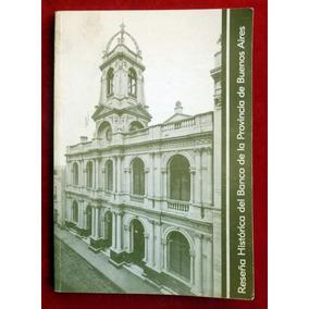 Reseña Histórica Del Banco De La Provincia De Buenos Aires