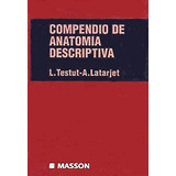 Compendio De Anatomia Descriptiva Testut Y Latarjet Digital