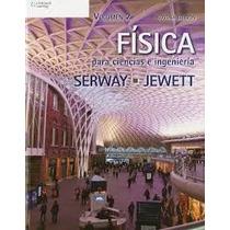 Física Para Ciencia E Ingeniería Serway 9na Edición Tomo 2