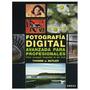 Fotografia Digital Avanzada Profesionales (foto Envío Gratis
