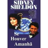 Dvd Triplo Minissérie Se Houver Amanha - Sidney Sheldon