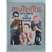 Revista Mutantia 7 Miguel Grinberh Psiconauta
