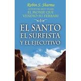 El Santo El Surfista Y El Ejecutivo - Robin S Sharma - Audio