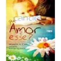 Livro Que Amor É Esse? Wanda A. Canutti