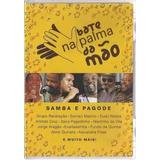Bate Na Palma Da Mão Samba E Pagode Dvd Original Lacrado