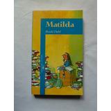 Libro Matilda De Roald Dahl