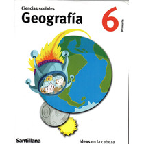 Geografía 6 Primaria Santillana En Muy Buen Estado