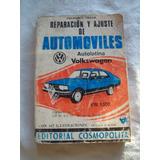 Libro Rep. Y Ajuste De Automóviles Volkswagen 1500. F.villar